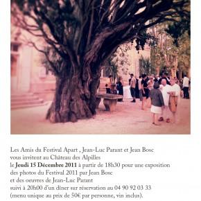 Exposition Jean-Luc Parant / Jean Bosc suivi d'un dîner au Château des Alpilles